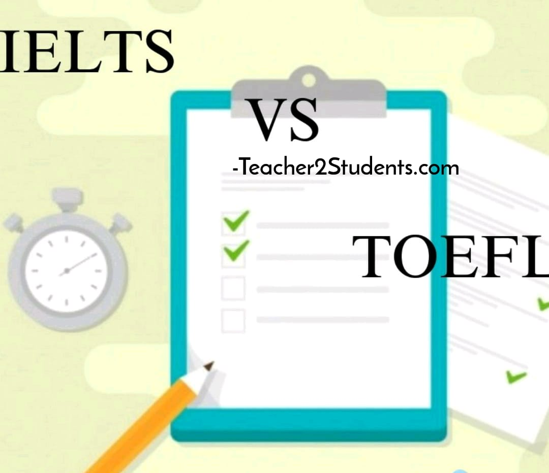 IELTS vs TOEFL - We help you to choose between these two exams